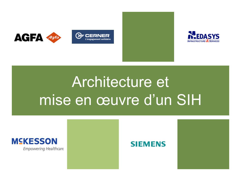 Architecture et mise en œuvre d'un SIH