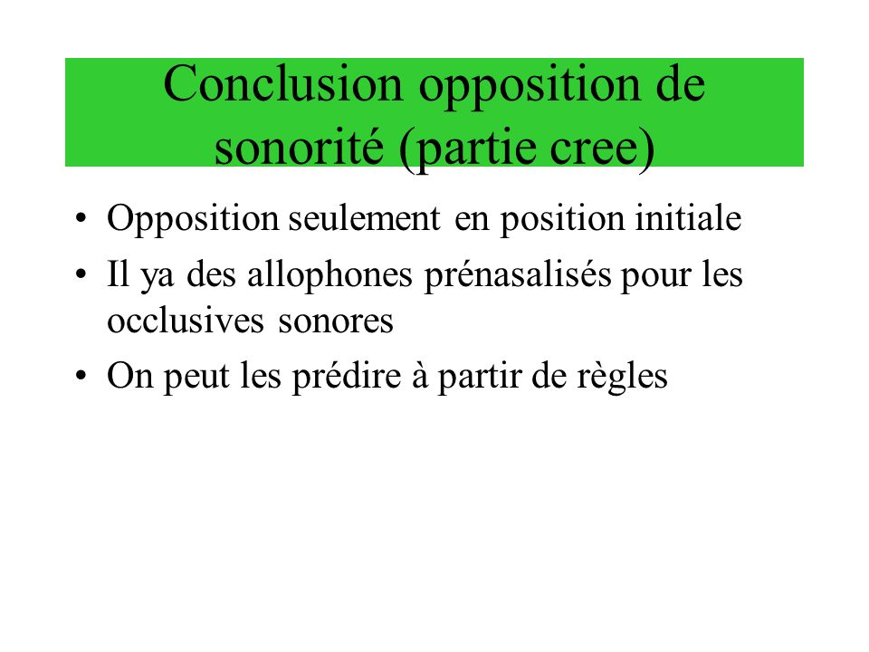 Conclusion opposition de sonorité (partie cree)