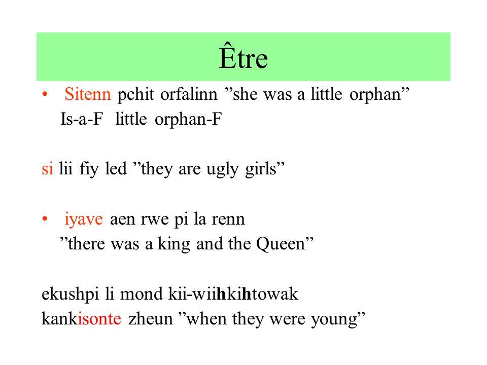 Être Sitenn pchit orfalinn she was a little orphan