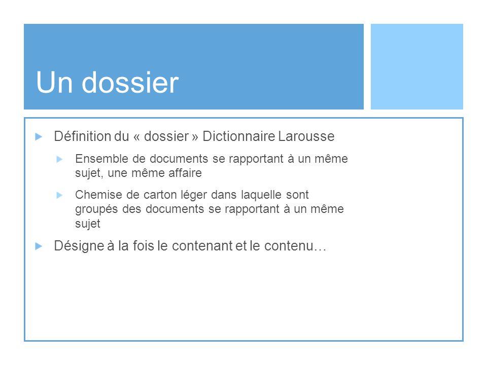 Un dossier Définition du « dossier » Dictionnaire Larousse