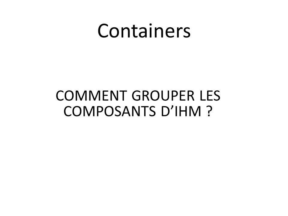 COMMENT GROUPER LES COMPOSANTS D'IHM