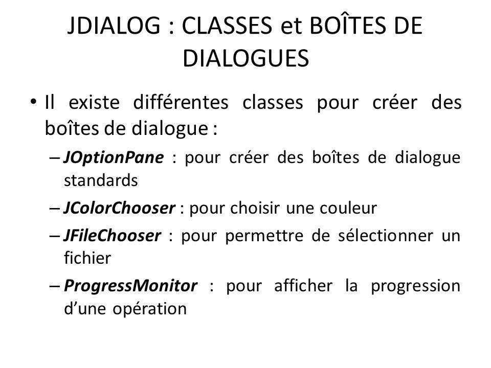 JDIALOG : CLASSES et BOÎTES DE DIALOGUES