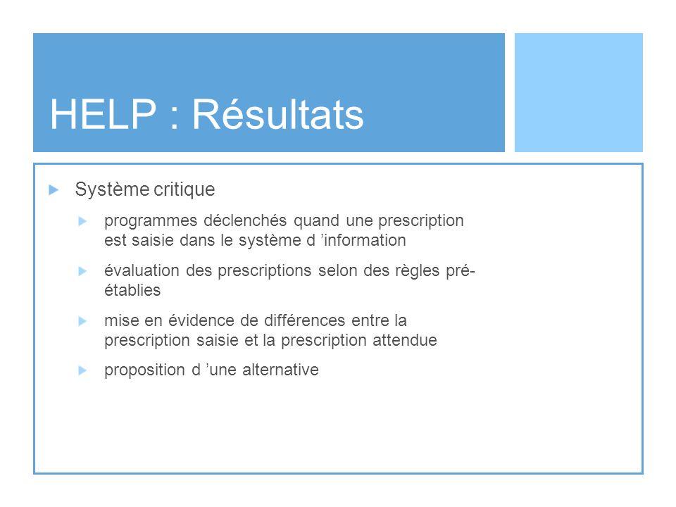 HELP : Résultats Système critique