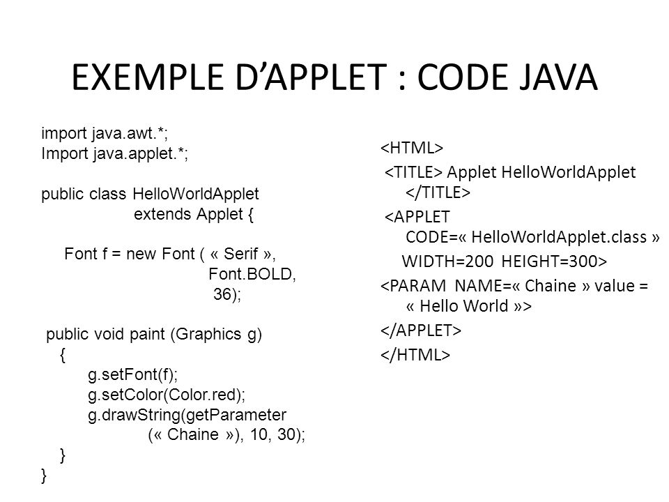 EXEMPLE D'APPLET : CODE JAVA