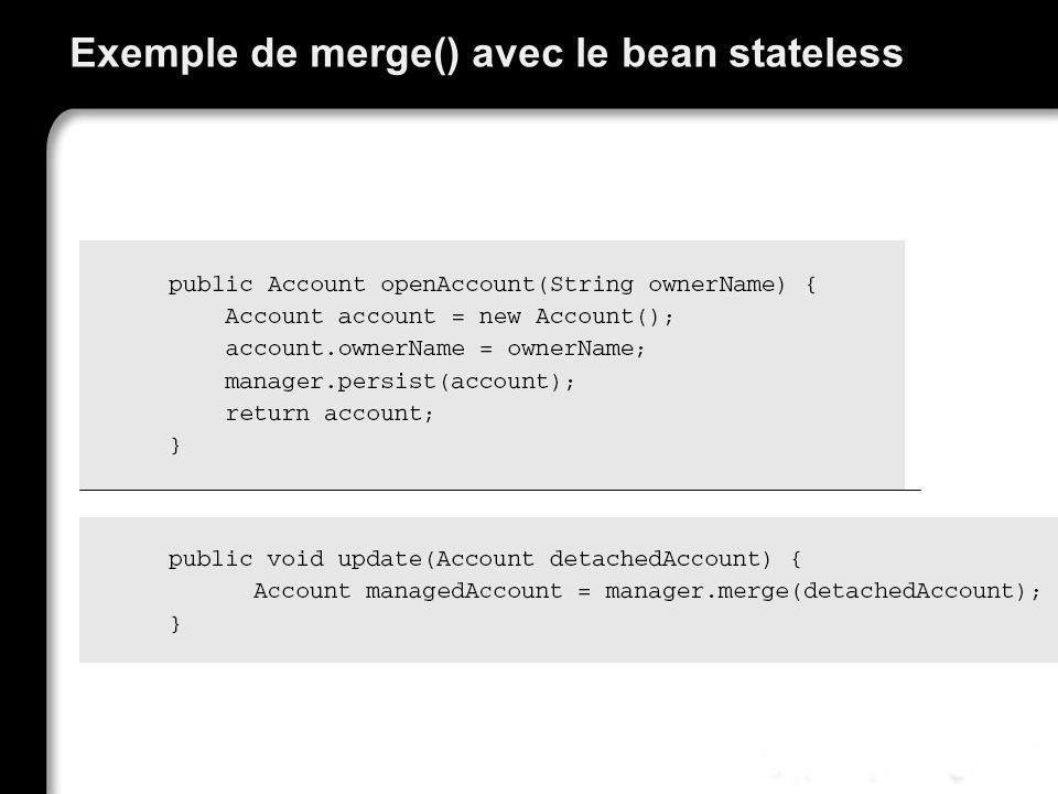 Exemple de merge() avec le bean stateless