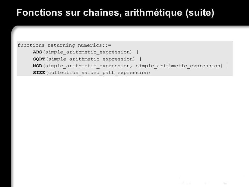 Fonctions sur chaînes, arithmétique (suite)
