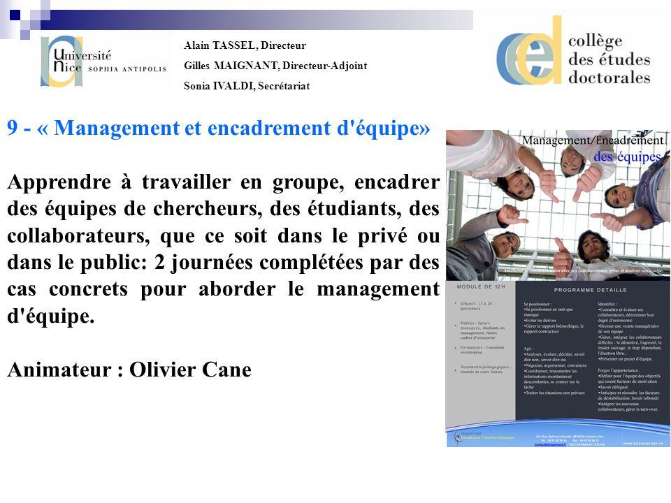 9 - « Management et encadrement d équipe»