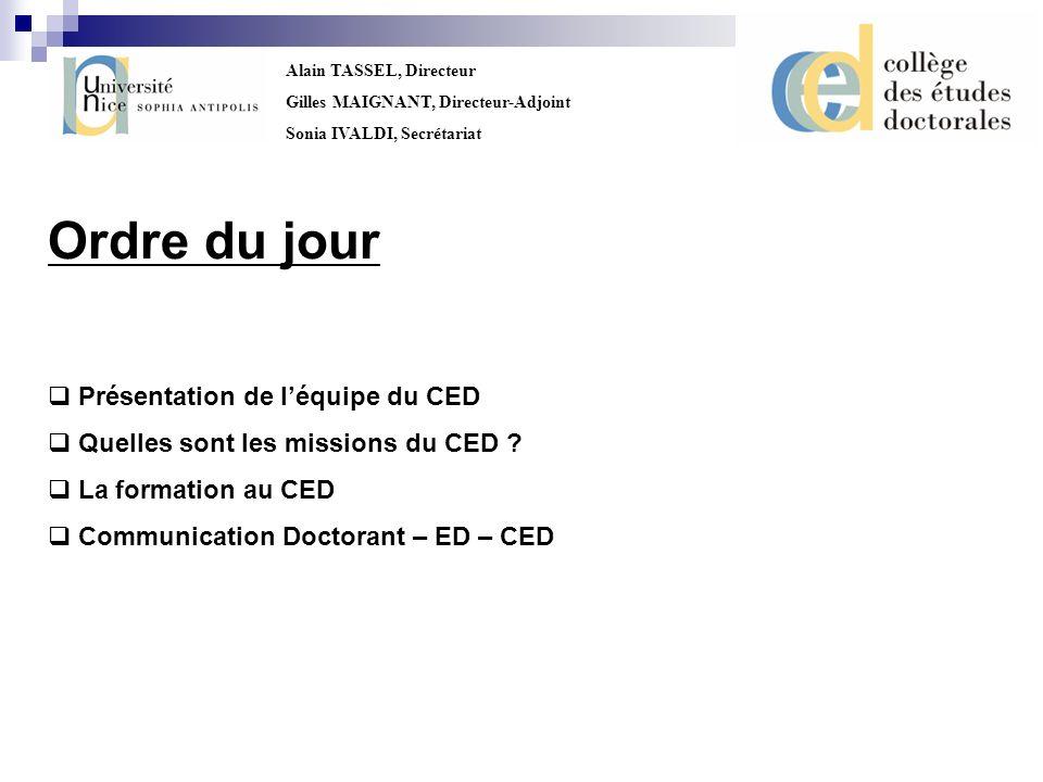 Ordre du jour Présentation de l'équipe du CED