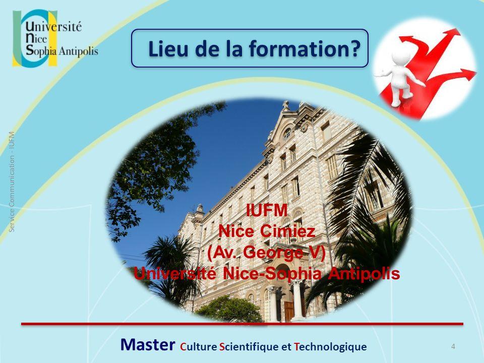 Lieu de la formation Master Culture Scientifique et Technologique