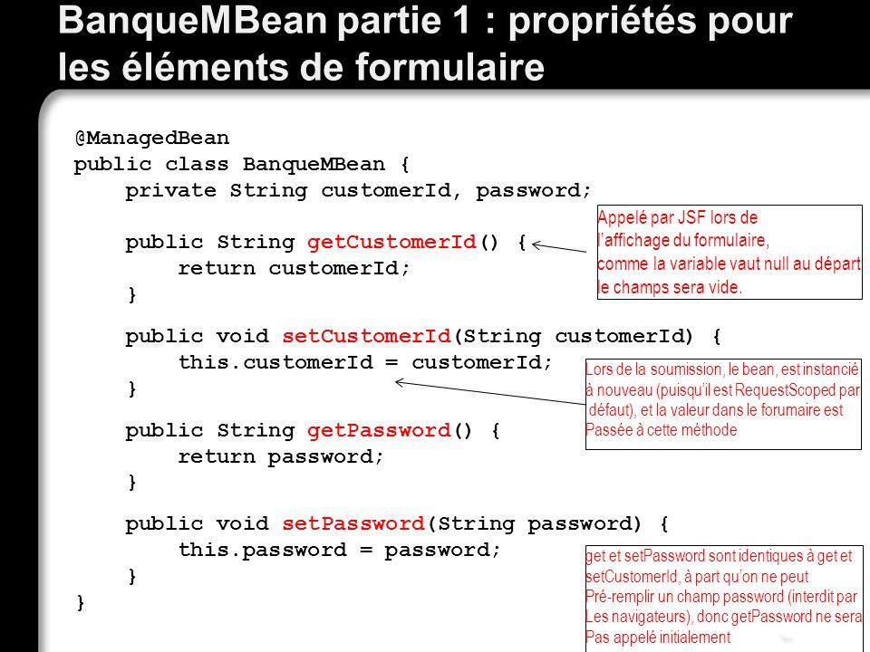 BanqueMBean partie 1 : propriétés pour les éléments de formulaire