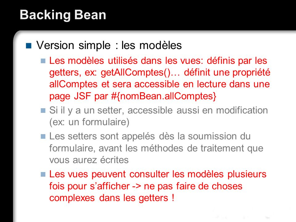 Backing Bean Version simple : les modèles