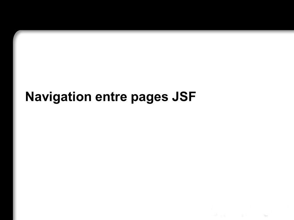 Navigation entre pages JSF