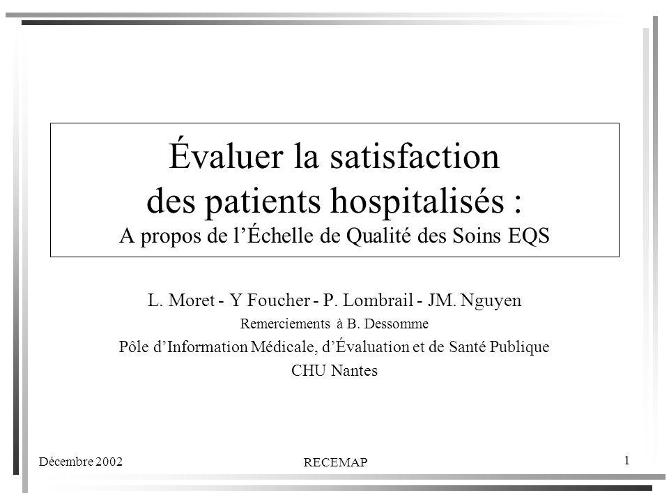 Évaluer la satisfaction des patients hospitalisés : A propos de l'Échelle de Qualité des Soins EQS