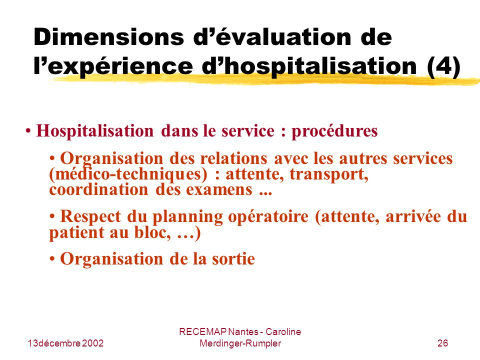 Contribution l tude de la satisfaction du patient hospitalis ppt t l charger - Procedure hospitalisation d office ...