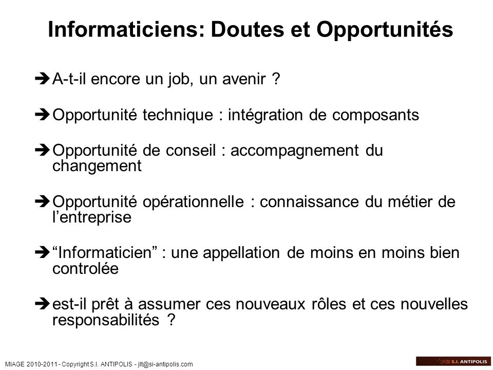 Informaticiens: Doutes et Opportunités