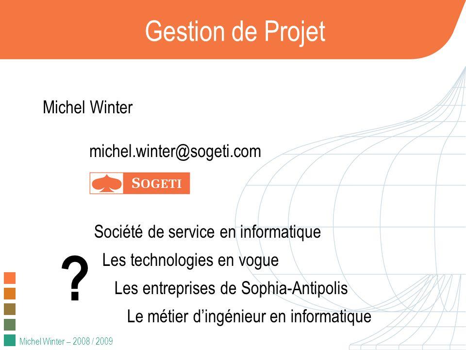 Gestion de Projet Michel Winter michel.winter@sogeti.com