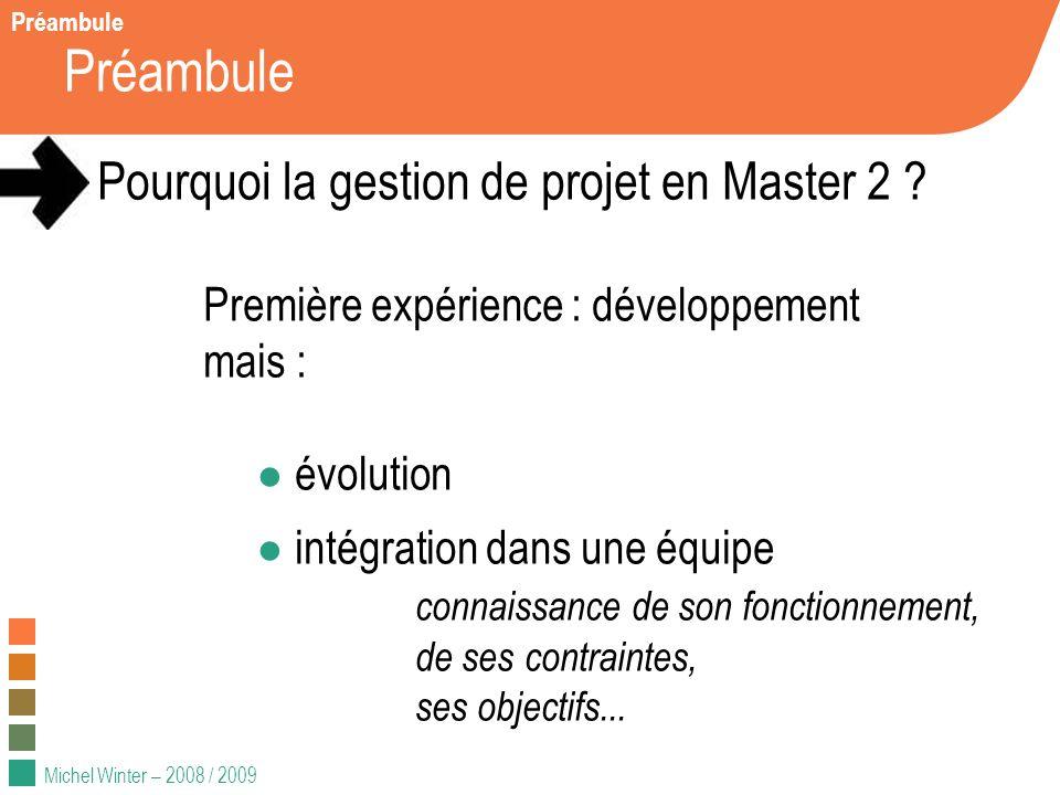 Préambule Pourquoi la gestion de projet en Master 2