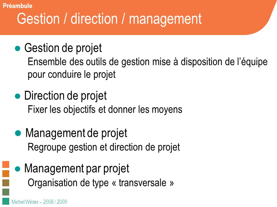 Gestion / direction / management