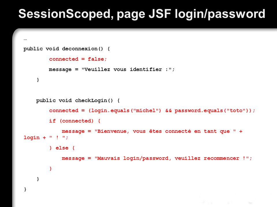 SessionScoped, page JSF login/password