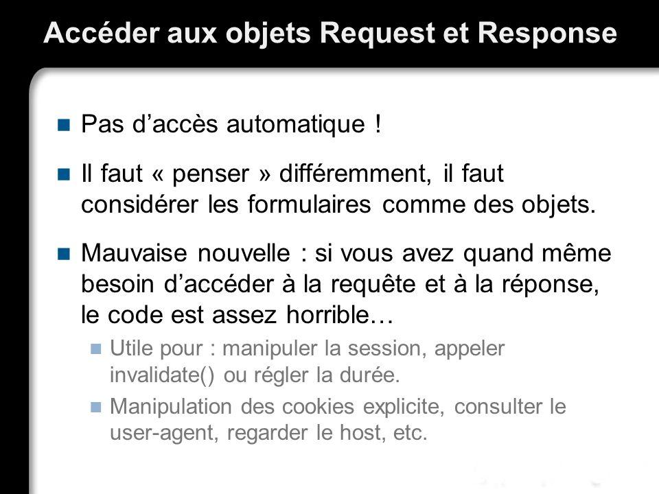 Accéder aux objets Request et Response