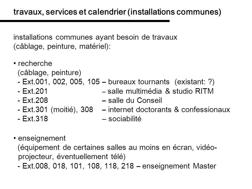 travaux, services et calendrier (installations communes)
