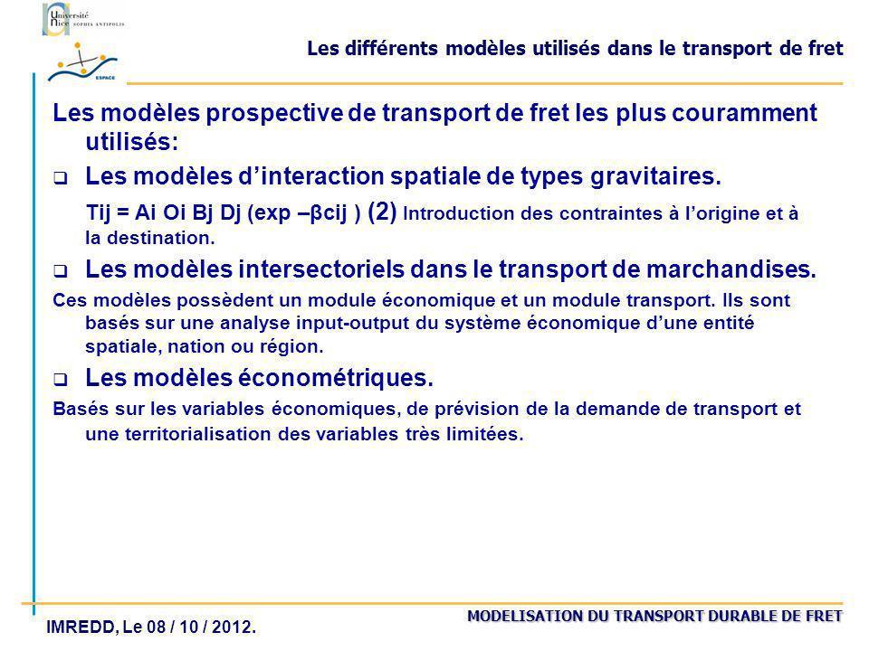 Les différents modèles utilisés dans le transport de fret