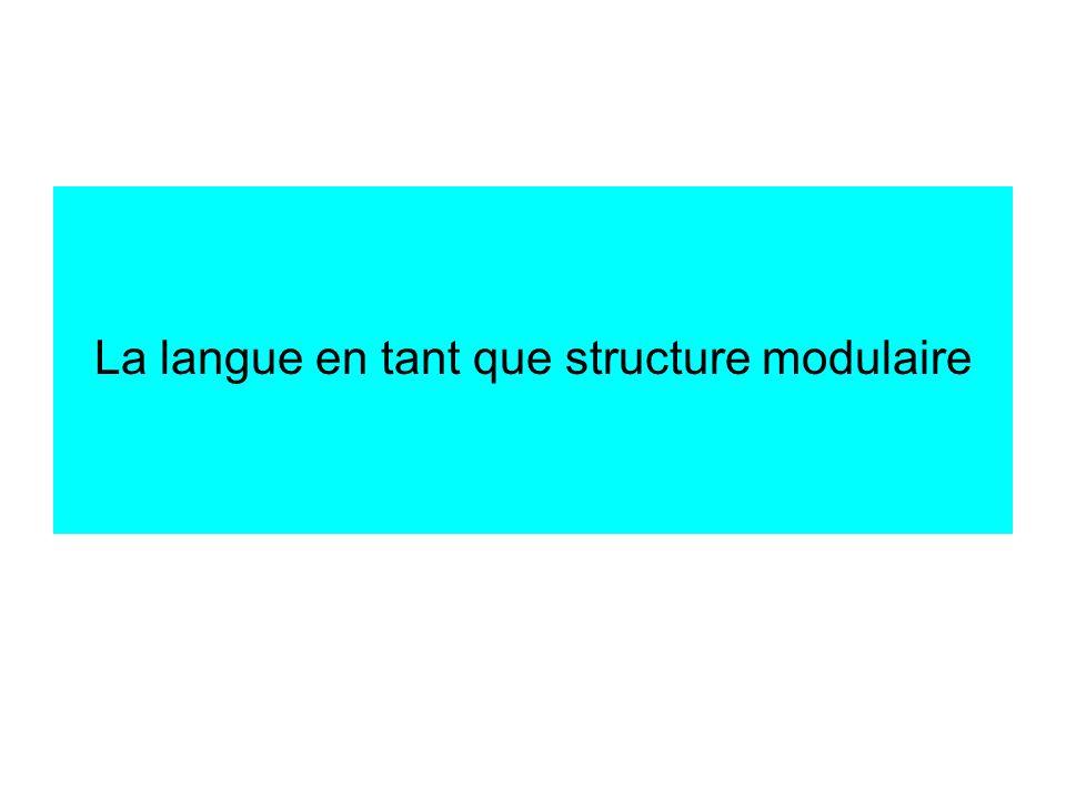 La langue en tant que structure modulaire