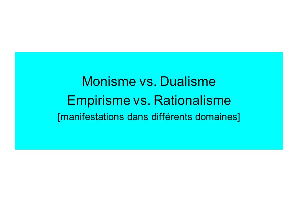 Empirisme vs. Rationalisme