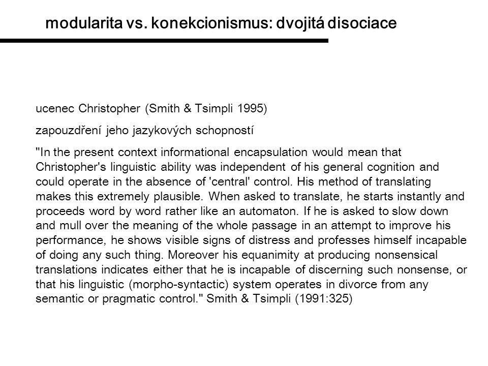 modularita vs. konekcionismus: dvojitá disociace