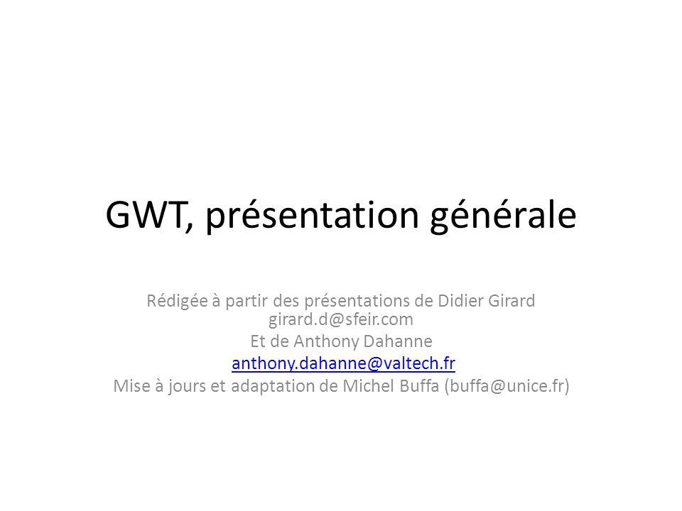 GWT, présentation générale