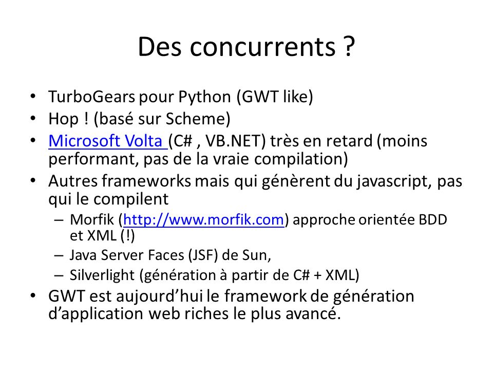 Des concurrents TurboGears pour Python (GWT like)