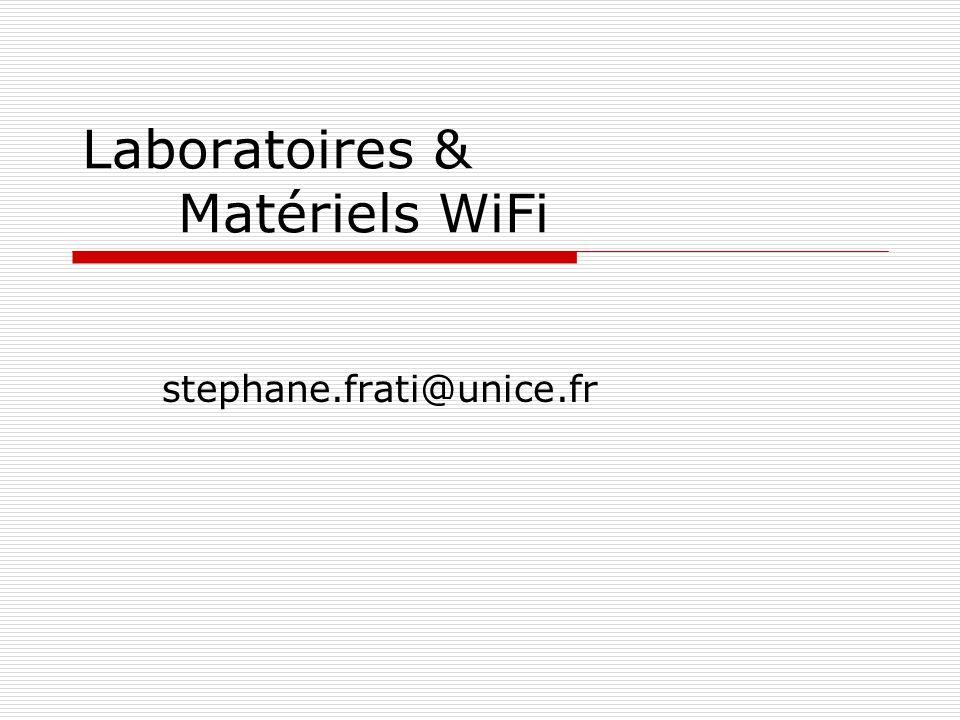 Laboratoires & Matériels WiFi