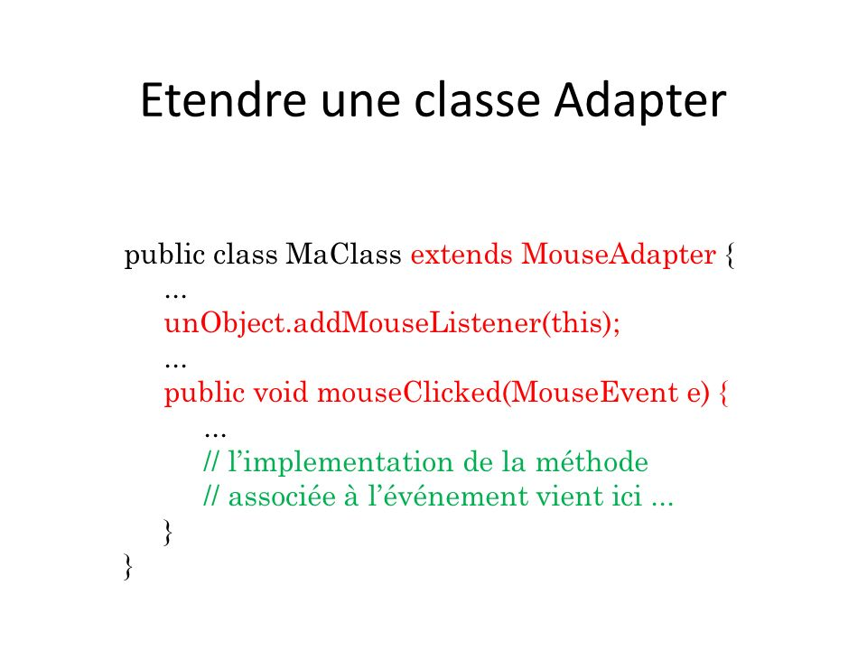Etendre une classe Adapter