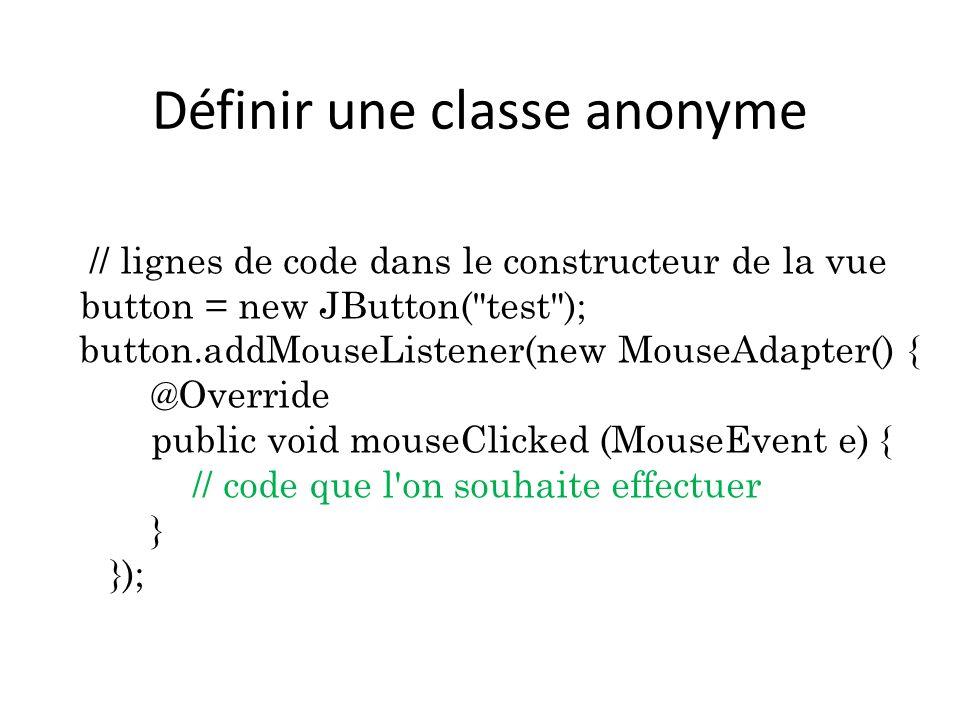 Définir une classe anonyme