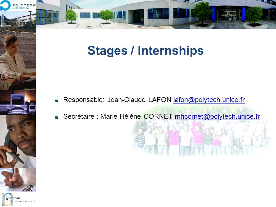 Stages / Internships Responsable: Jean-Claude LAFON lafon@polytech.unice.fr.