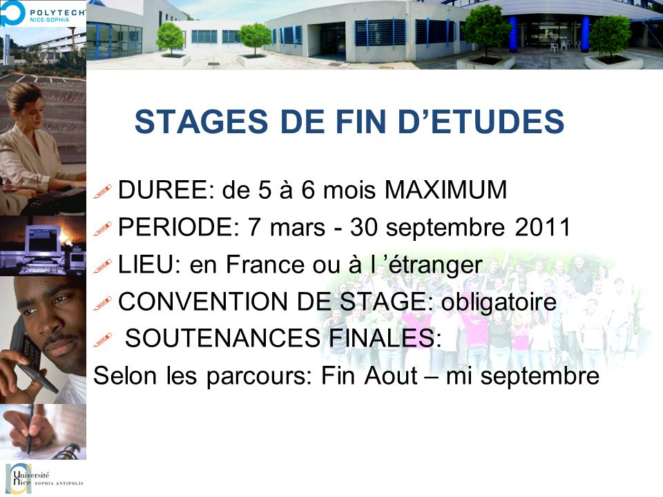 STAGES DE FIN D'ETUDES DUREE: de 5 à 6 mois MAXIMUM