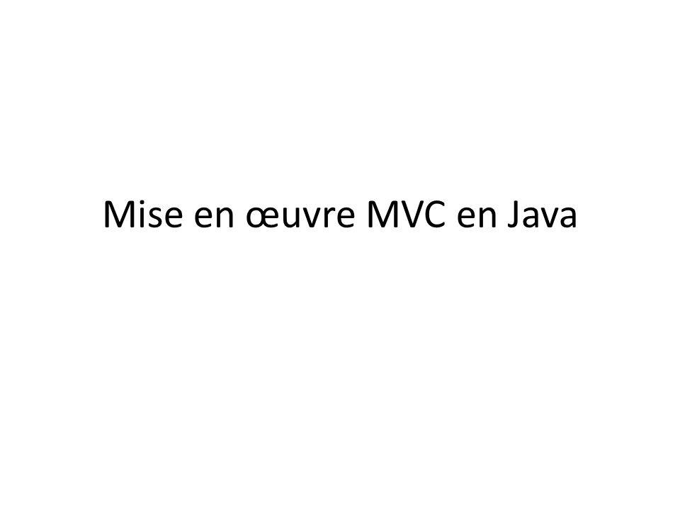 Mise en œuvre MVC en Java