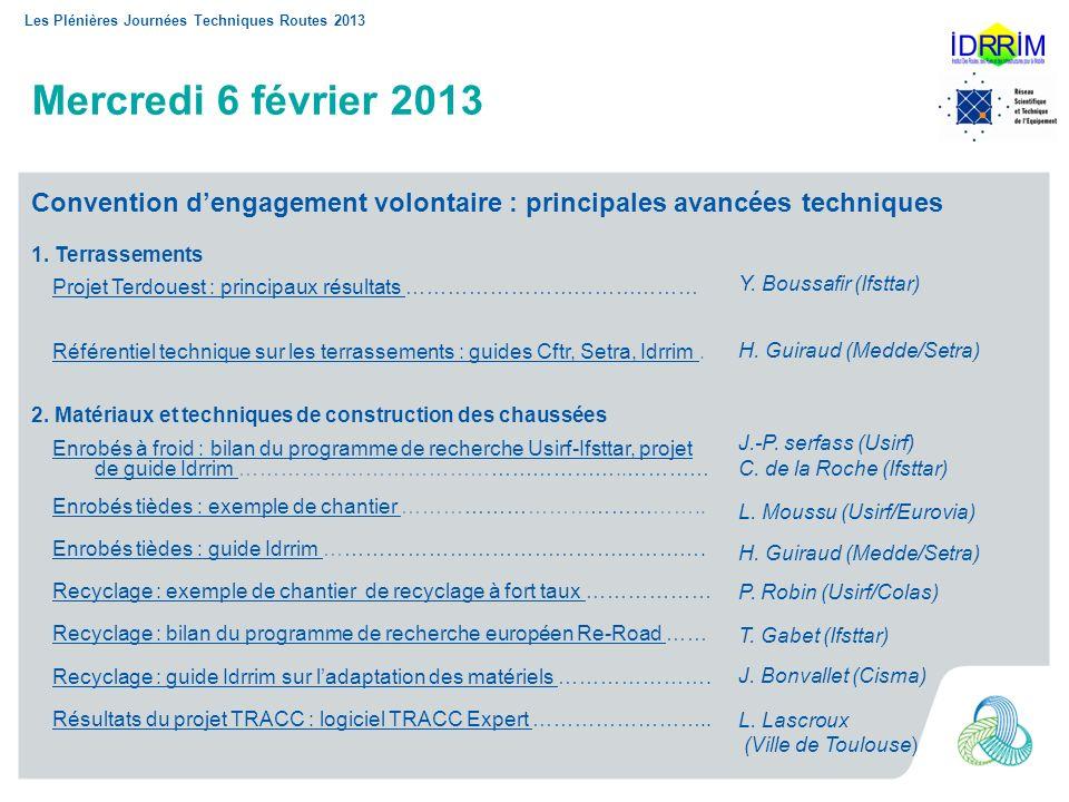 Mercredi 6 février 2013 Convention d'engagement volontaire : principales avancées techniques. Y. Boussafir (Ifsttar)