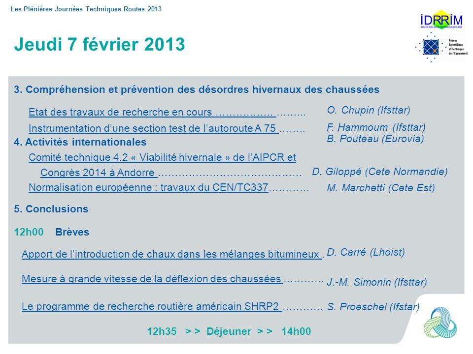 12h35 > > Déjeuner > > 14h00