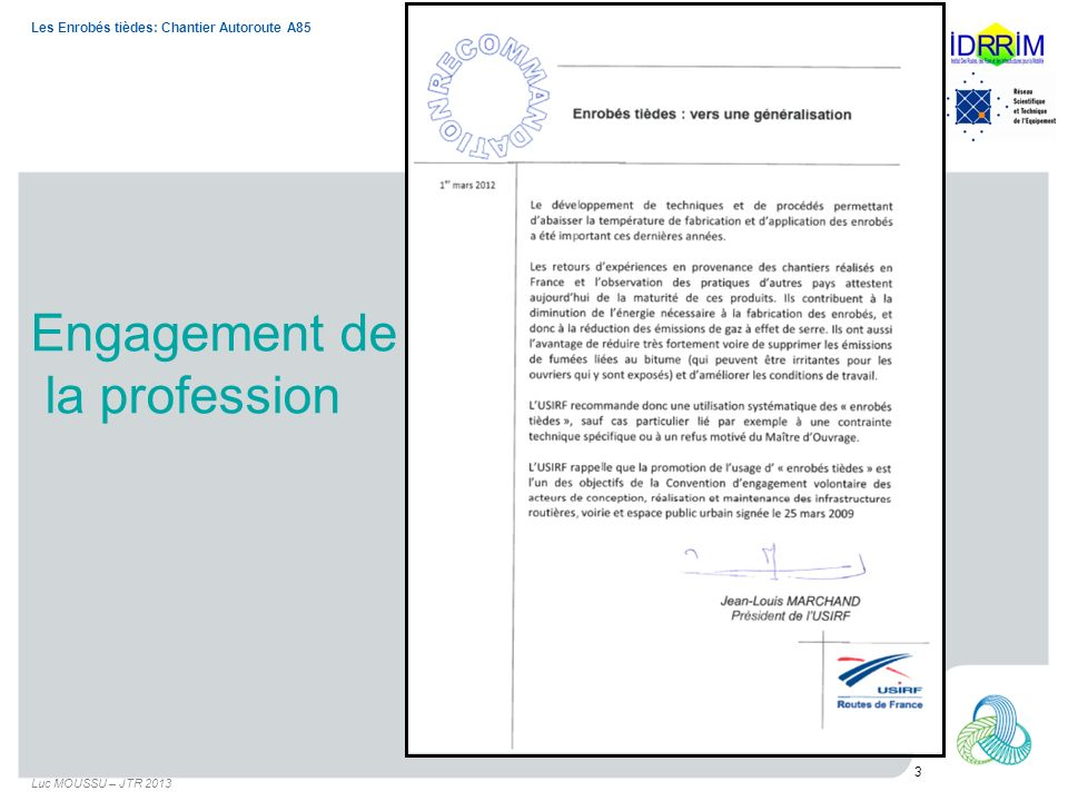 Engagement de la profession