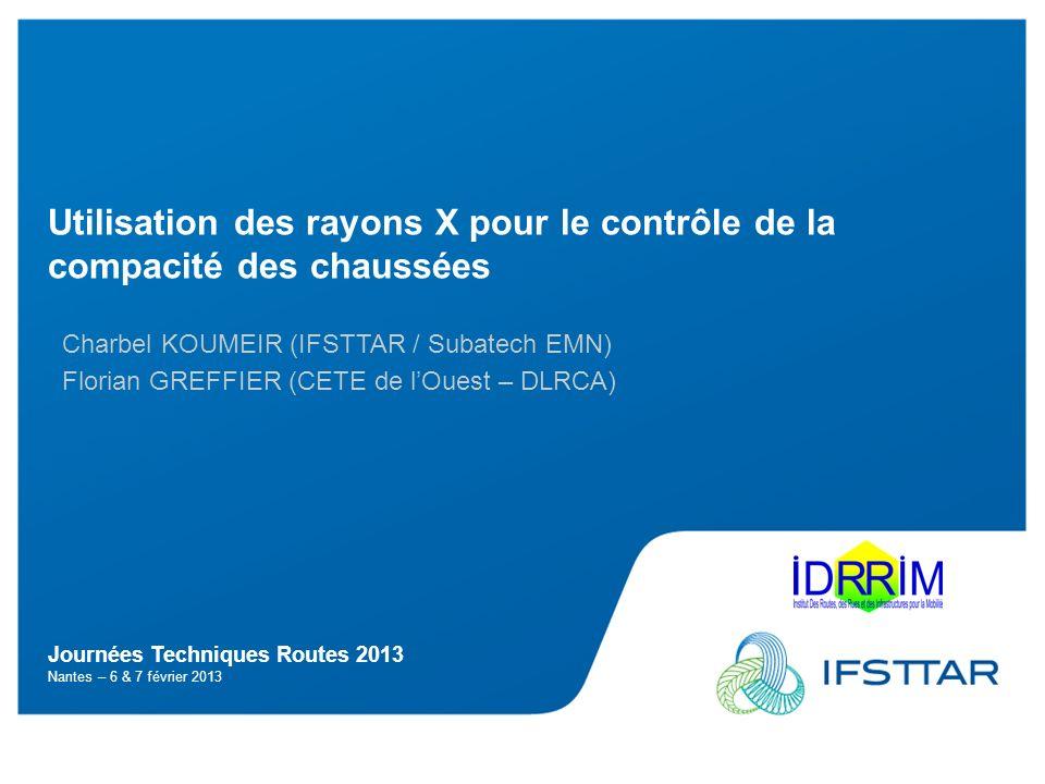 Journées Techniques Routes 2013 Nantes – 6 & 7 février 2013