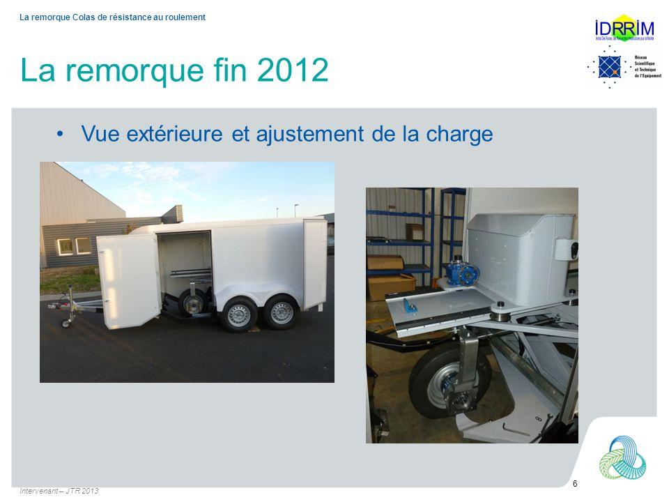 La remorque fin 2012 Vue extérieure et ajustement de la charge