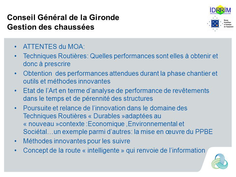 Conseil Général de la Gironde Gestion des chaussées