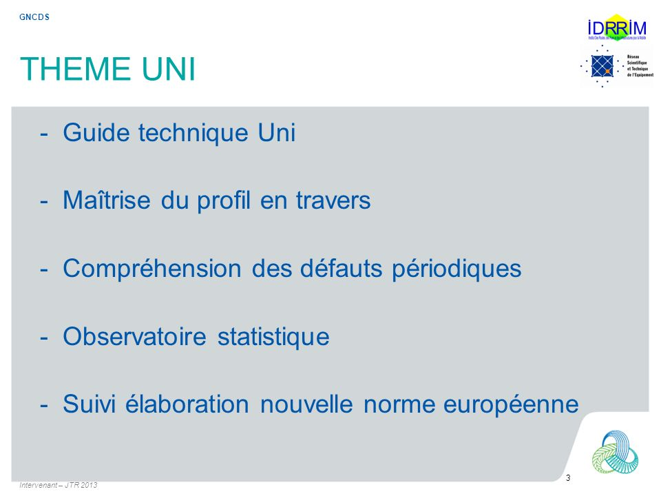 THEME UNI - Guide technique Uni - Maîtrise du profil en travers
