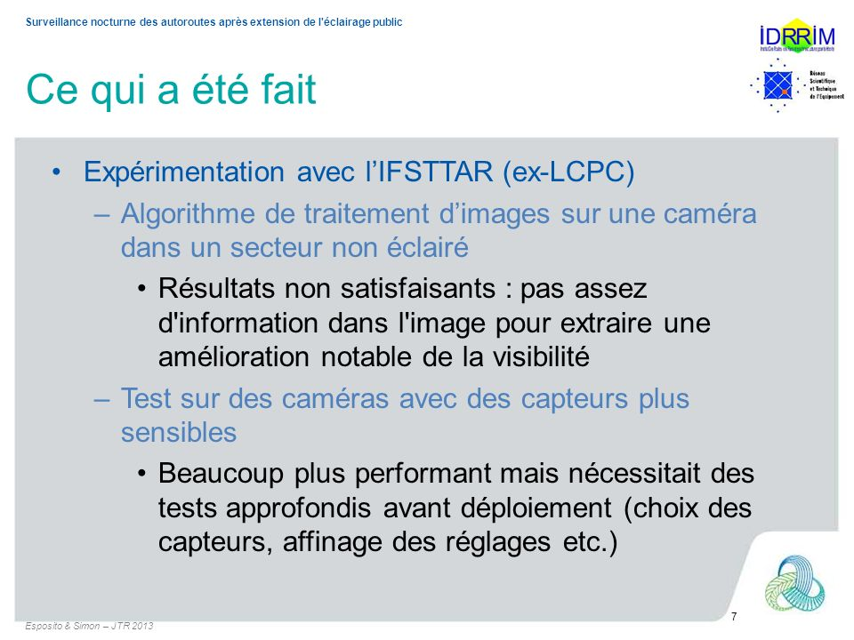 Ce qui a été fait Expérimentation avec l'IFSTTAR (ex-LCPC)