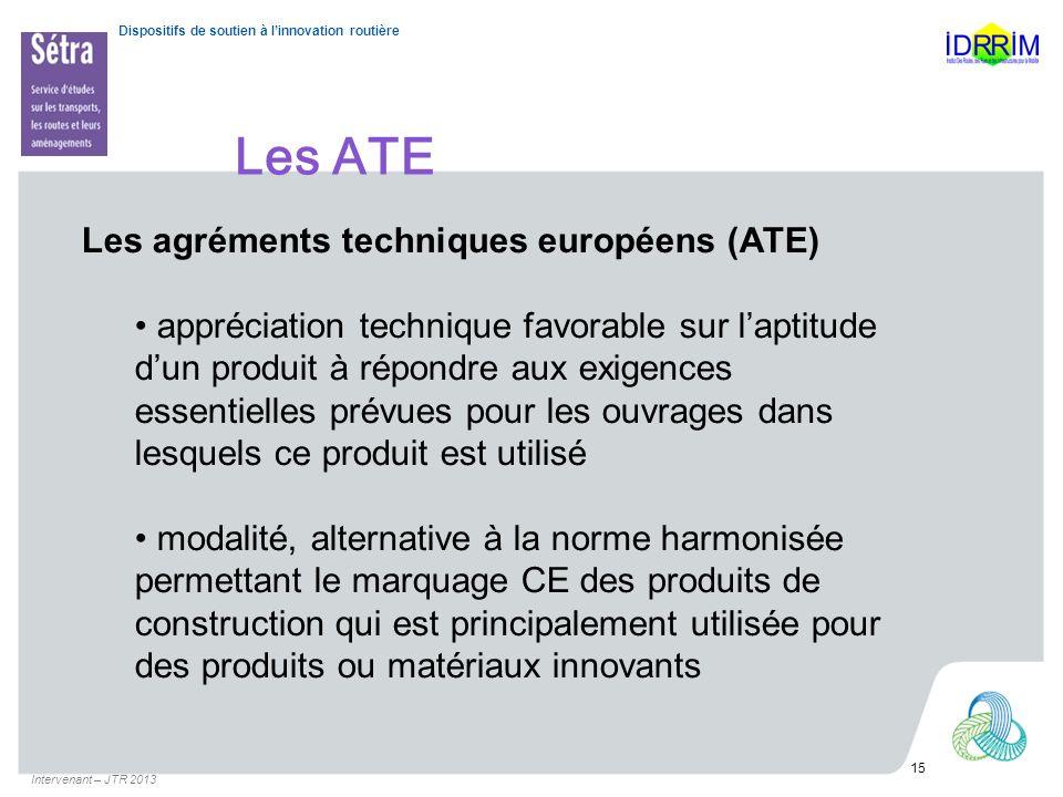 Les ATE Les agréments techniques européens (ATE)