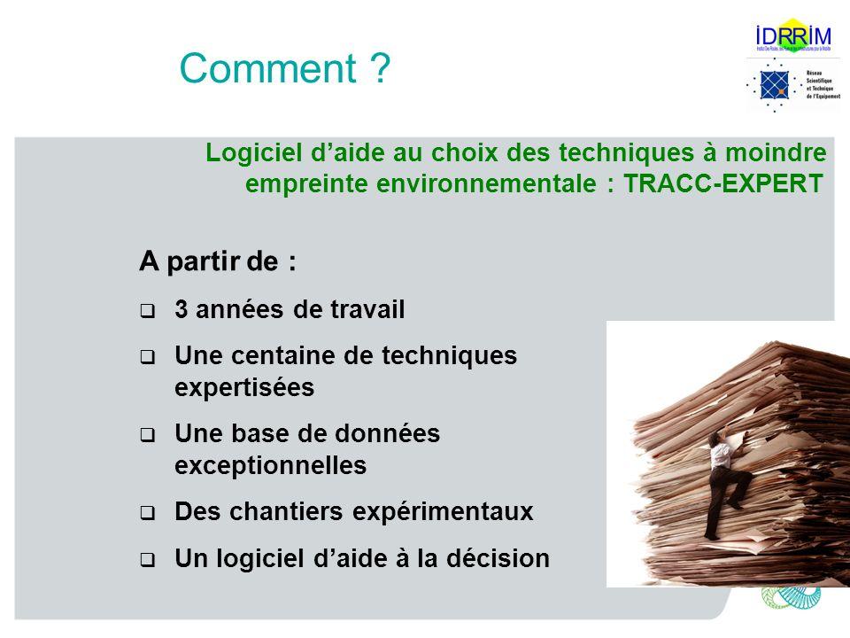 Comment Logiciel d'aide au choix des techniques à moindre empreinte environnementale : TRACC-EXPERT.