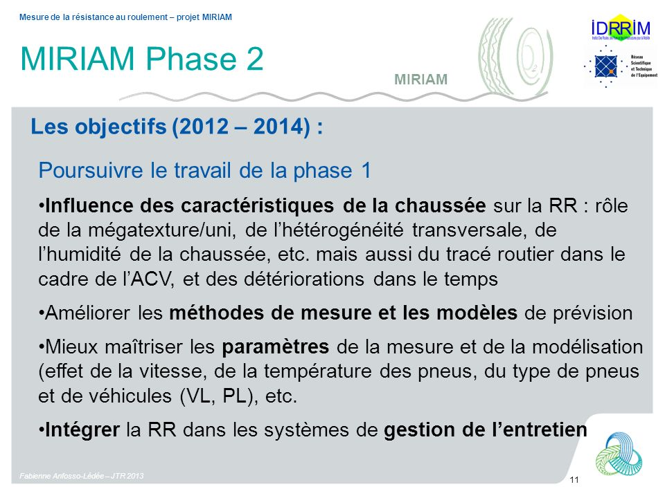 MIRIAM Phase 2 Les objectifs (2012 – 2014) :