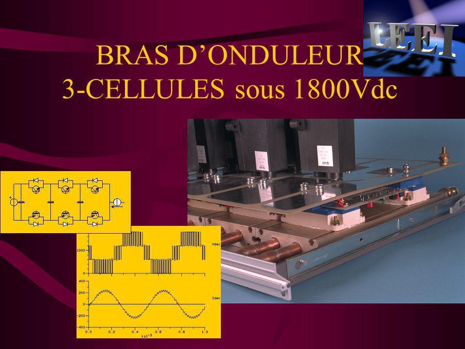 BRAS D'ONDULEUR 3-CELLULES sous 1800Vdc
