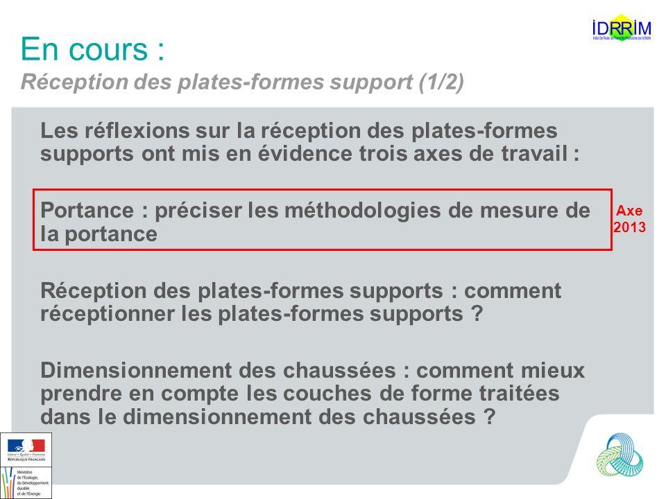 En cours : Réception des plates-formes support (1/2)